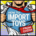 🥇SOURCING & SHIPPING TOYS FROM CHINA 🧸 [2020]