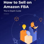 HOW TO SELL ON AMAZON FBA FOR BEGINNERS [step by step guide 2020]